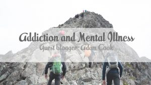 Addiction and Mental Illness | Guest blog