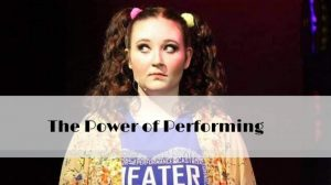The Power of Performing