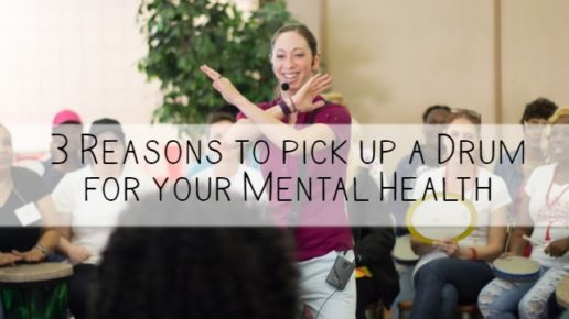 3 Reasons to pick up a Drum for your Mental Health